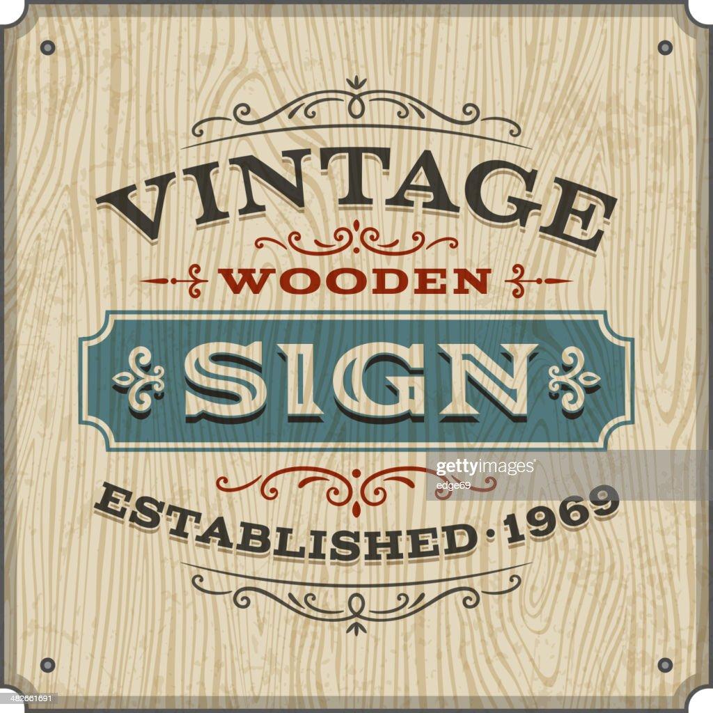 Vintage Wooden Sign