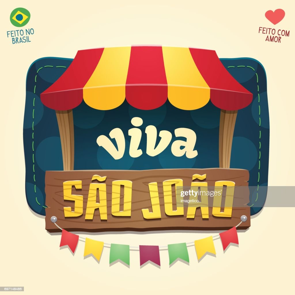 Viva Sao Joao (Hail Saint John) - Brazilian June Party Cool thematic tent with wooden sign
