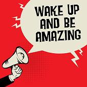 Wake Up and Be Amazing