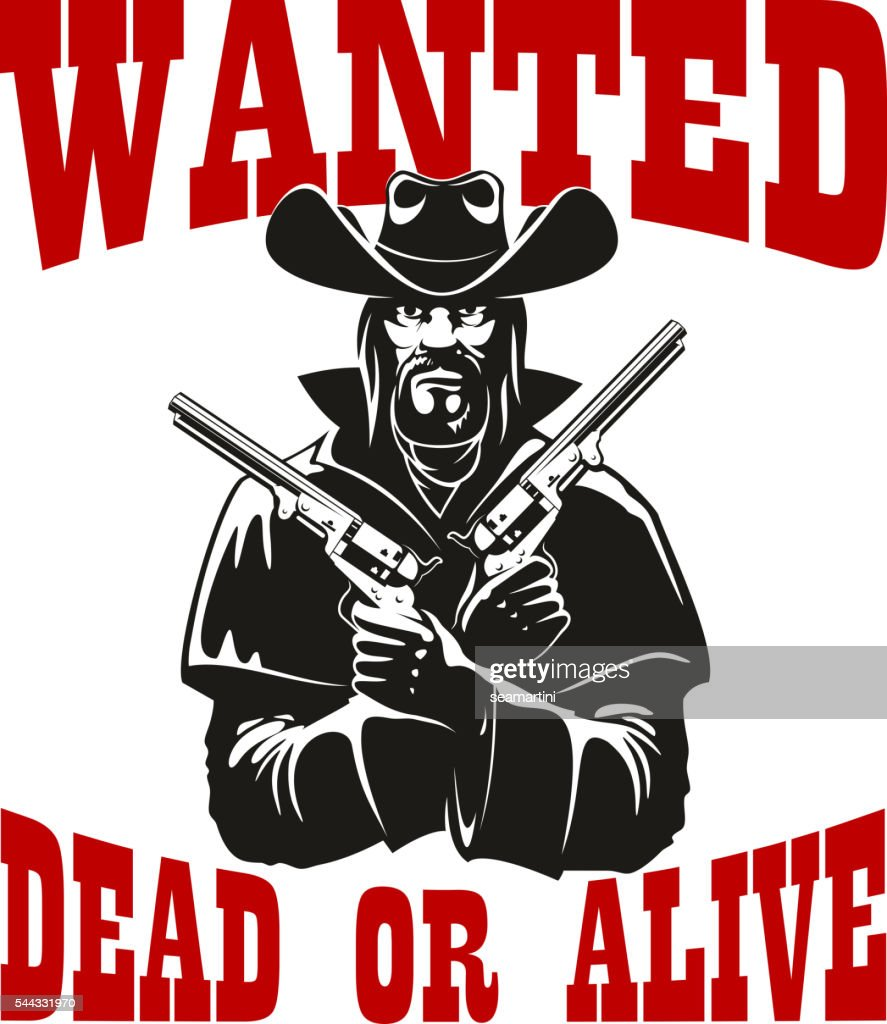 Wanted dead or alive poster with armed cowboy