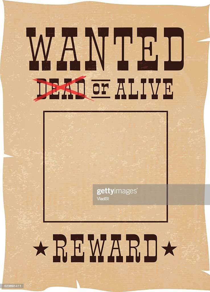 Wanted dead or alive reward vintage poster vector art for Wanted dead or alive poster template free