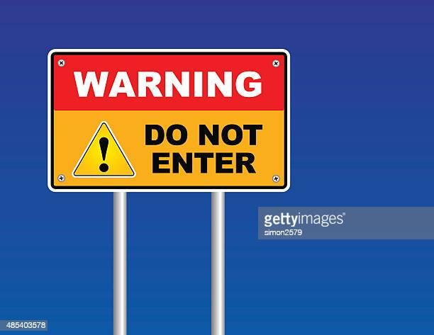 warning do no enter sign - entrance sign stock illustrations