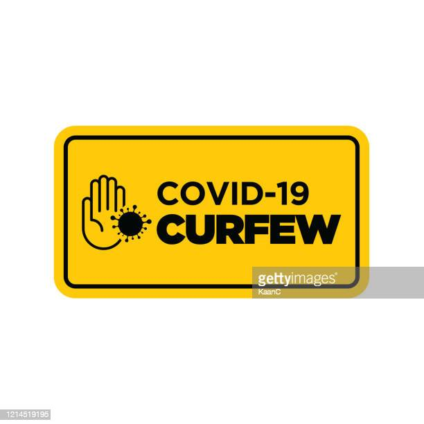 warning in a yellow sign about coronavirus or covid-19 vector illustration - curfew stock illustrations