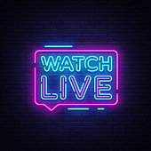 Watch Live tag neon sign. Neon Text Watch Live. Online View. Vector illustration