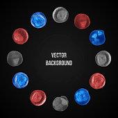 Watercolor Blots On Vector Background. Grunge illustration. Circle shape