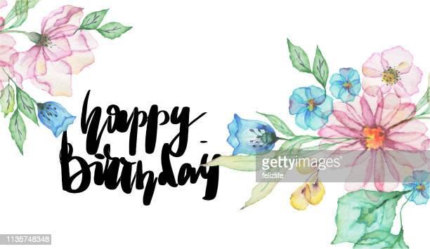 """stockillustraties, clipart, cartoons en iconen met aquarel bloemen met belettering """"happy birthday"""" - happy birthday vintage"""