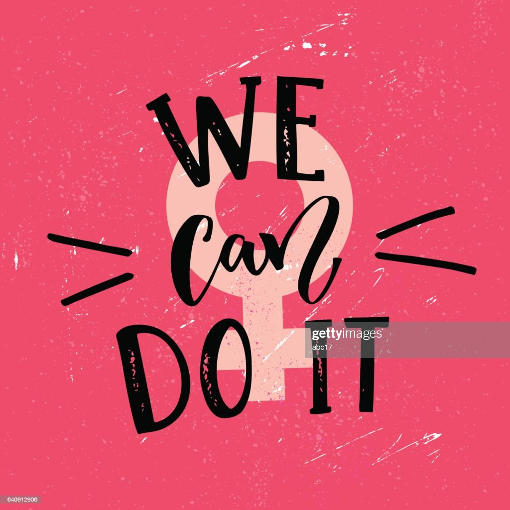 We can do it - feminism slogan