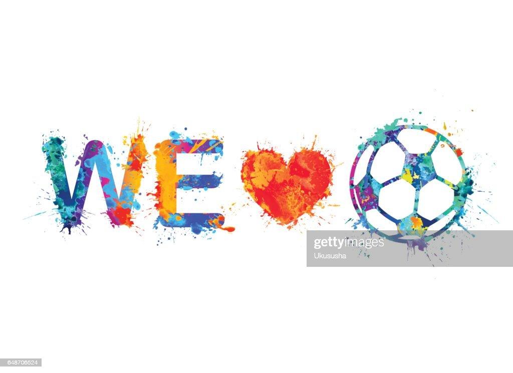 We love football (Soccer Ball)