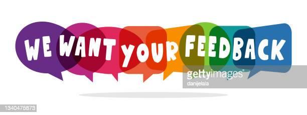 we want your feedback feedback concept