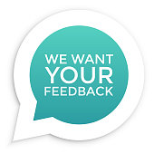 We want your feedback in bubble. Vector