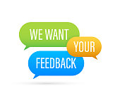 We want your feedback text on colorful search bubble. Vector stock illustration.