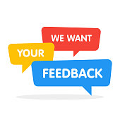 We want your feedback! Vector speech bubbles illustration on white background