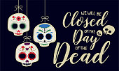 We will be closed day of the dead