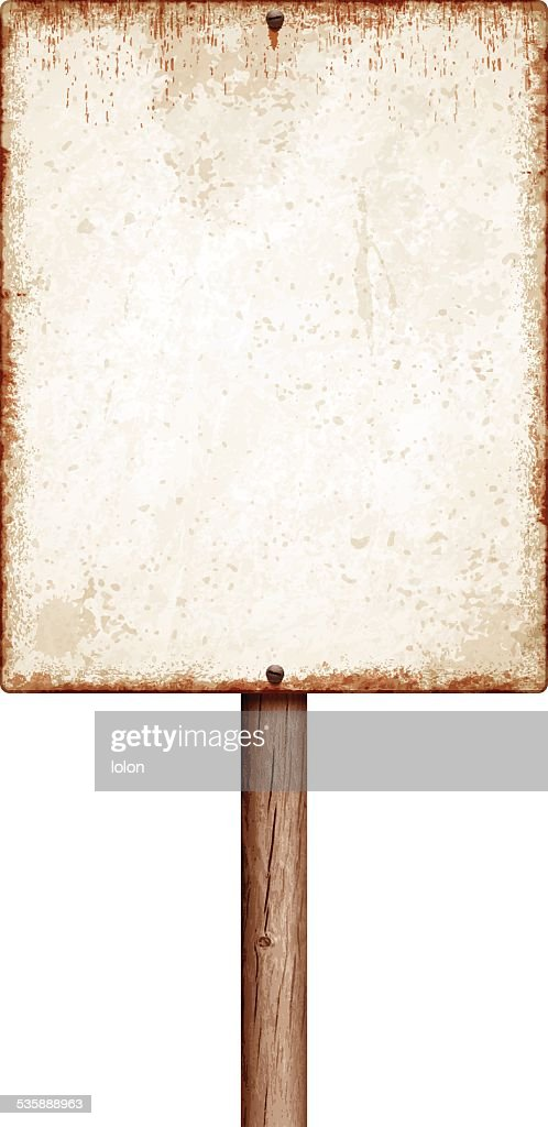 Weathered blank placard with wooden post isolated on white : stock illustration