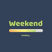 Weekend loading on a dark background - vector illustration