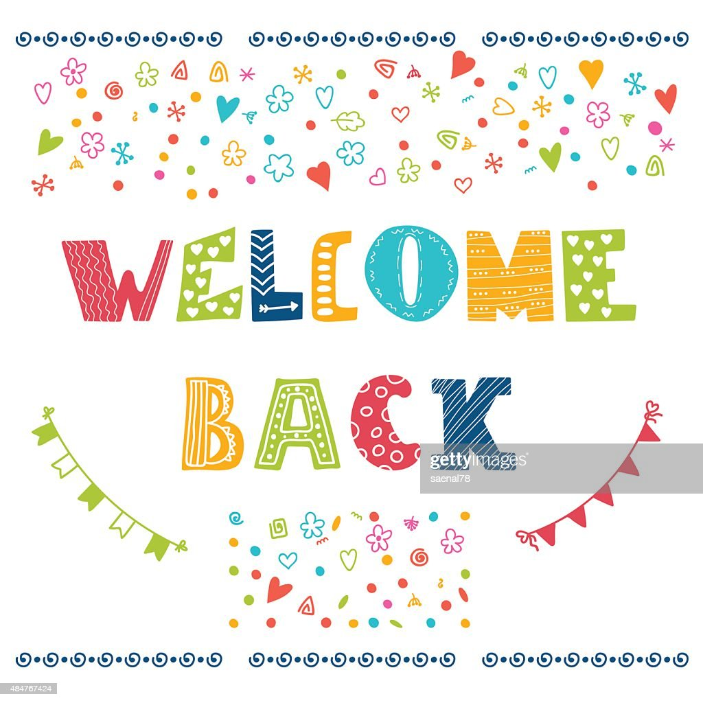 Welcome back lettering text. Hand drawn design elements