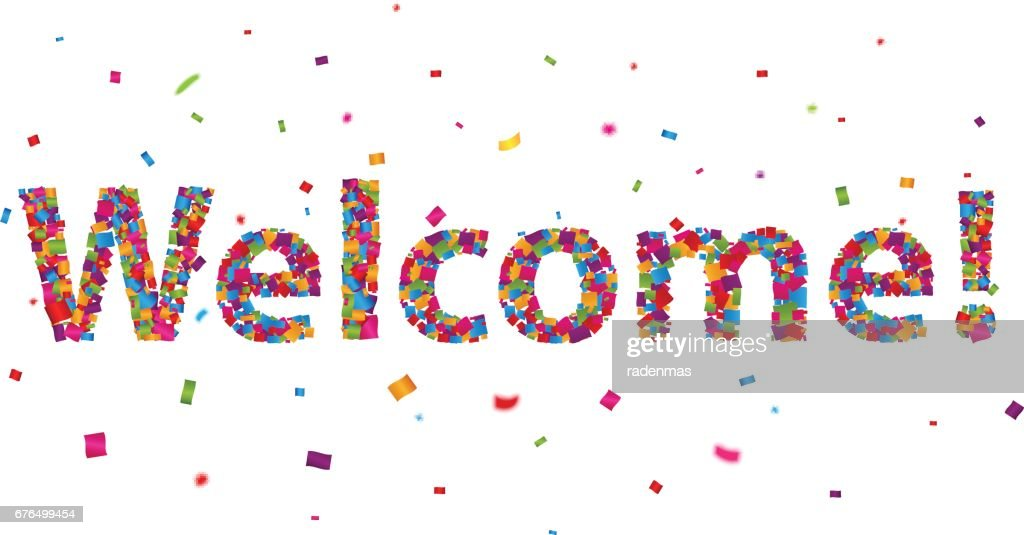 Welcome sign with colorful confetti