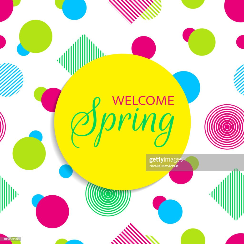 Welcome spring vector card in bright colors. Colorful background with geometric shapes. Green, pink, bleu, yellow. Beatuful card with spring greeting. Abstract vector illustration in a modern style
