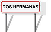 Welcome to Dos Hermanas Spain road sign vector