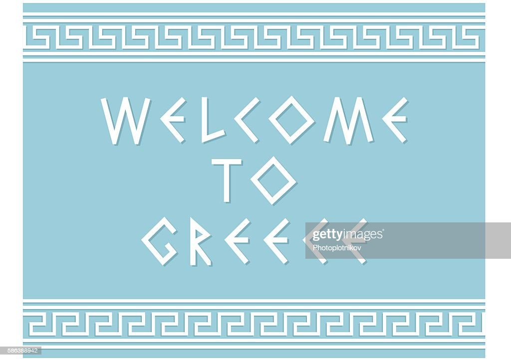 Welcome to Greece and greek ornament on blue background.