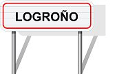 Welcome to Logroño Spain road sign vector