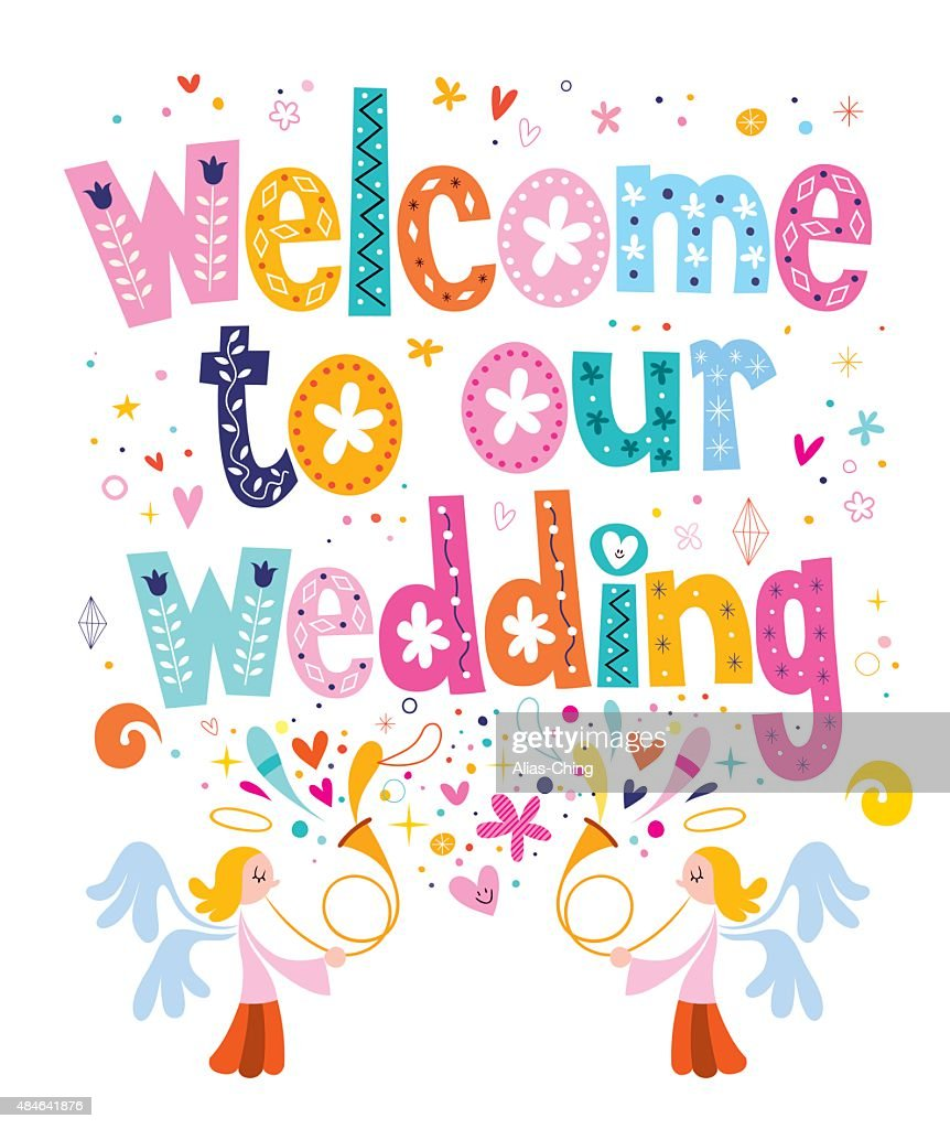 Welcome to our wedding typography lettering design