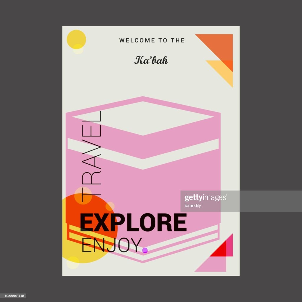 Welcome to The Ka'bah Mecca, Saudia Arabia Explore, Travel Enjoy Poster Template