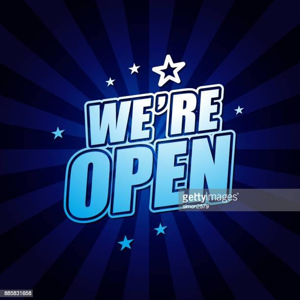 we're open banner - open sign stock illustrations, clip art, cartoons, & icons