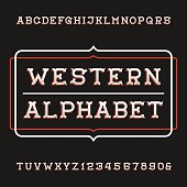 Western alphabet vector font. Vintage type letters and numbers.