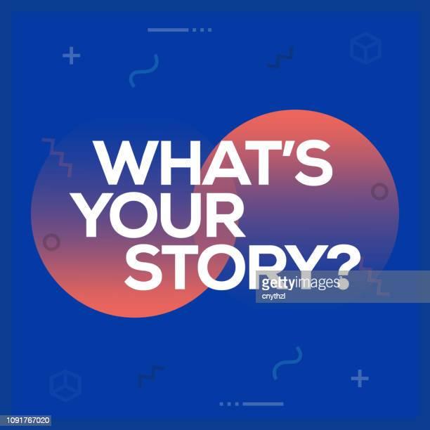bildbanksillustrationer, clip art samt tecknat material och ikoner med vad är din berättelse. inspirerande kreativ motivation citat affisch mall. vector typografi - illustration - historia