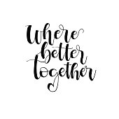 Where better together