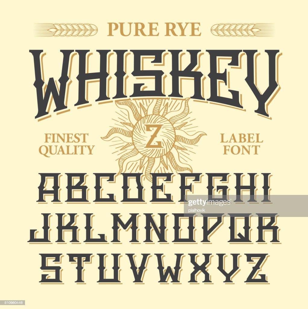 Whiskey label vintage font with sample design