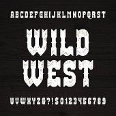 Wild West font. Vintage rough letters.