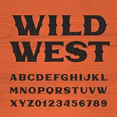Wild west font. Vintage style alphabet.