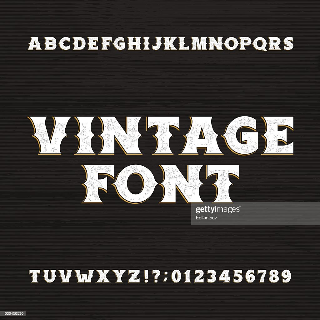 Wild west typeface. Retro distressed alphabet font.