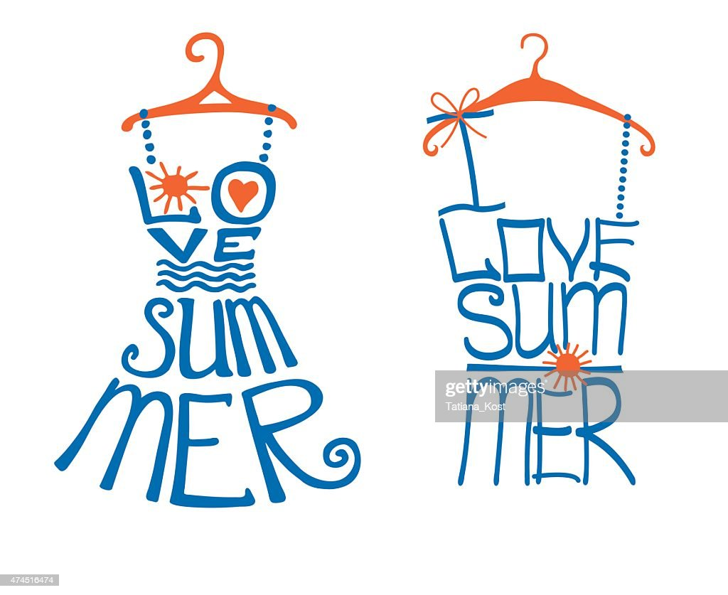 Woman dress,shirt in words love Summer.Typography Design