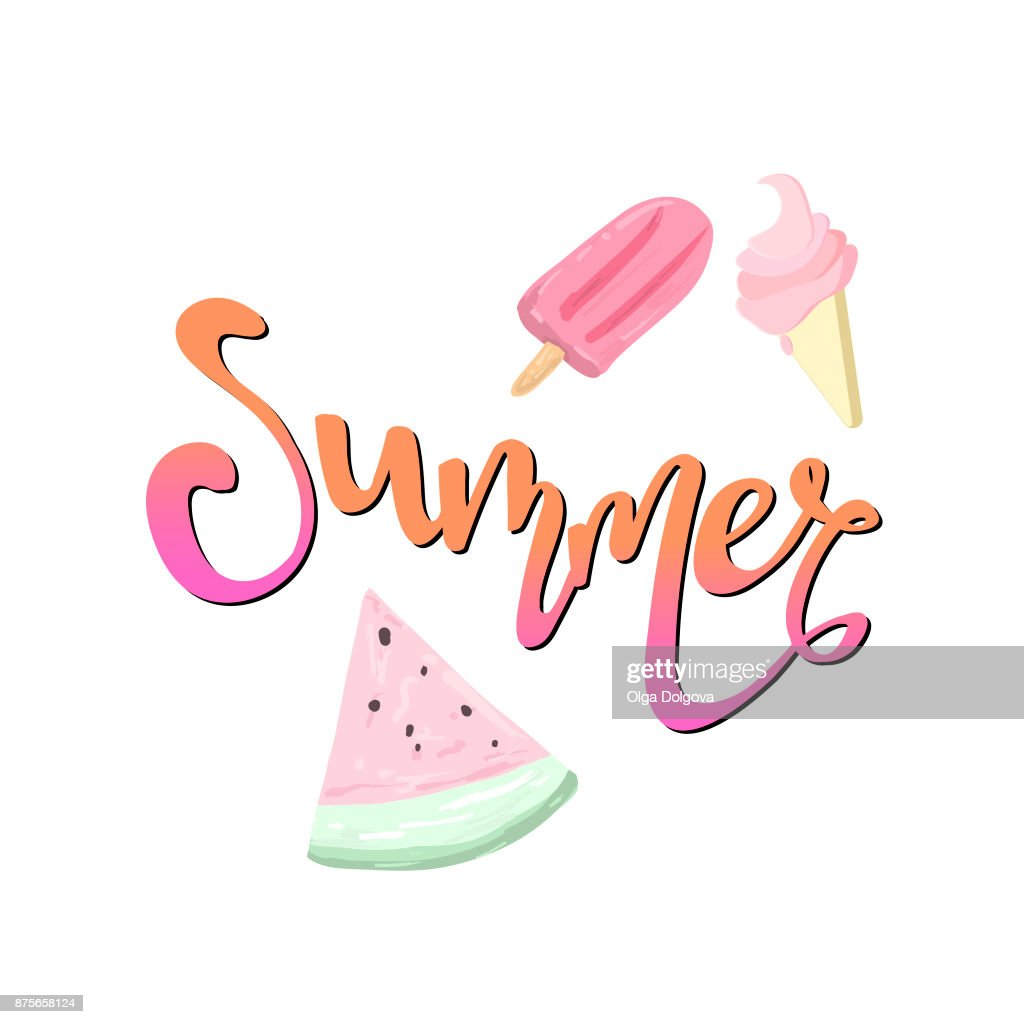 Word Summer Lettering, watermelon and ice-cream.