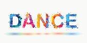 DANCE. Word written spray paint