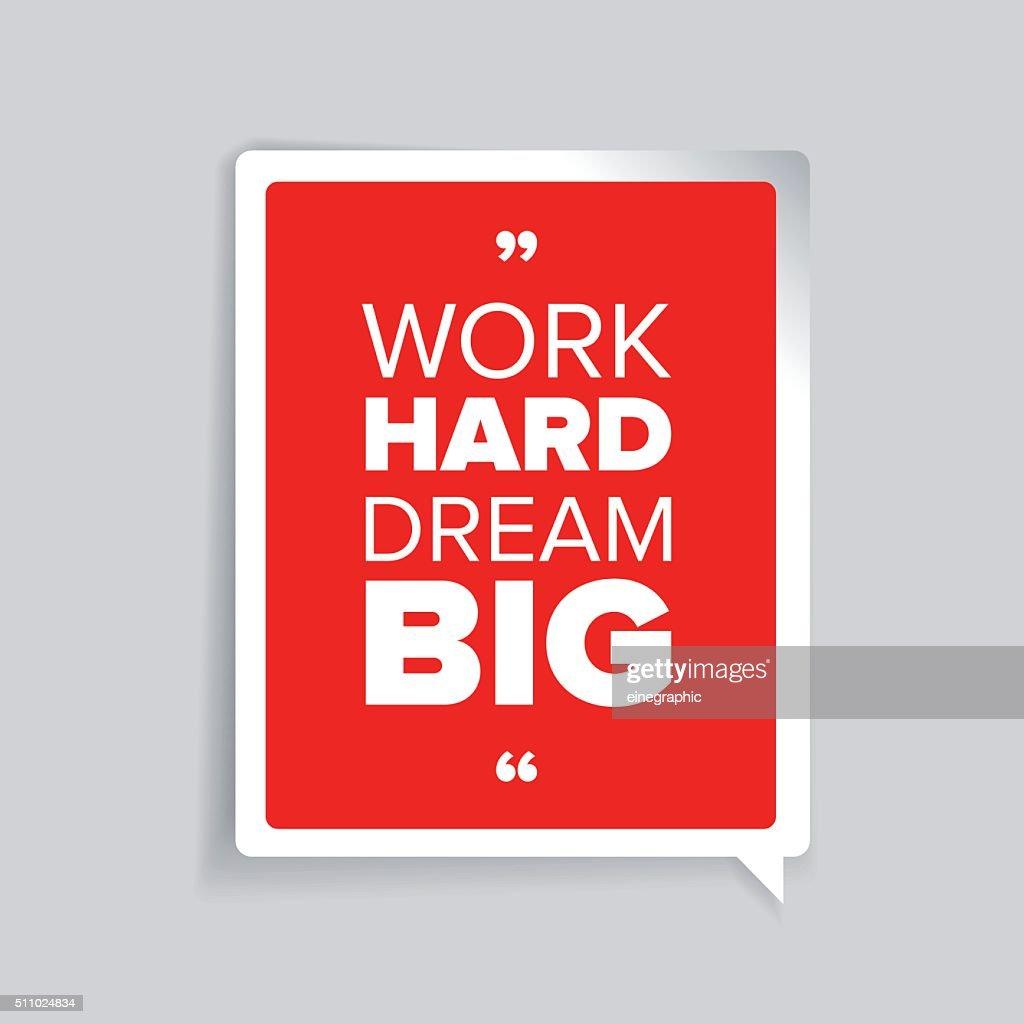 Work Hard Dream Big Inspirational Motivational Quote Vector Art