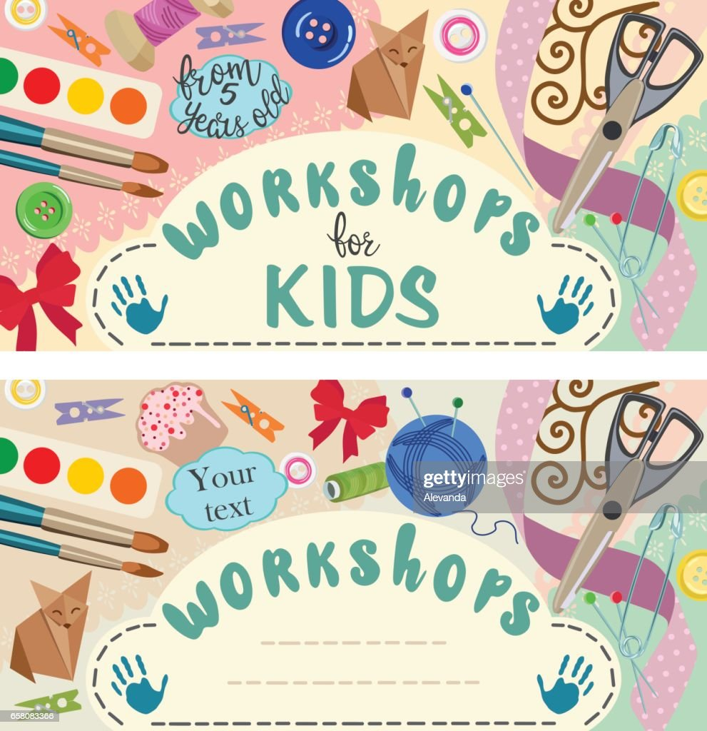 Workshop: handmade and creative process for children. Banners. Vector illustration
