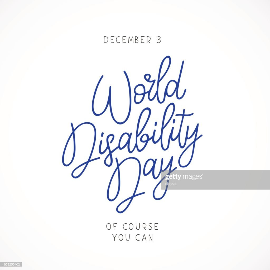 World Disability Day. Calligraphy and lettering