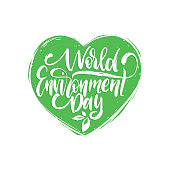 World Environment Day,hand lettering for cards, posters etc. Vector calligraphy illustration in heart shape background.