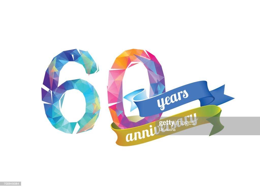 60 (sixty) years anniversary.