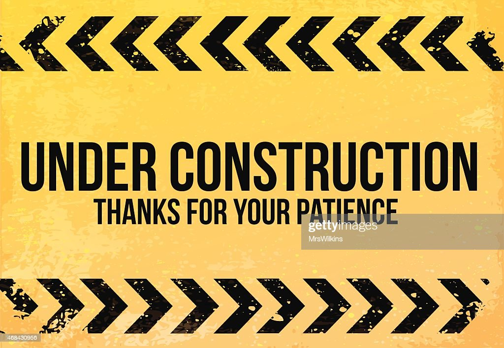 Yellow - black sign grunge 'Under Construction' vector illustration