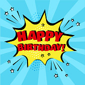 Yellow comic bubble with HAPPY BIRTHDAY word on blue background. Comic sound effects in pop art style. Vector illustration.