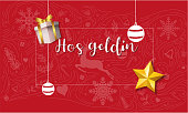 Yeni Yil Hosgeldin Vektor Tasarim. Welcome Text in Turkish with Christmas Ornament and Decorations.