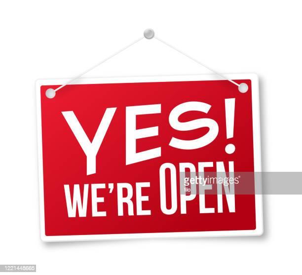 ilustrações de stock, clip art, desenhos animados e ícones de yes we're open sign - placa de manifestação