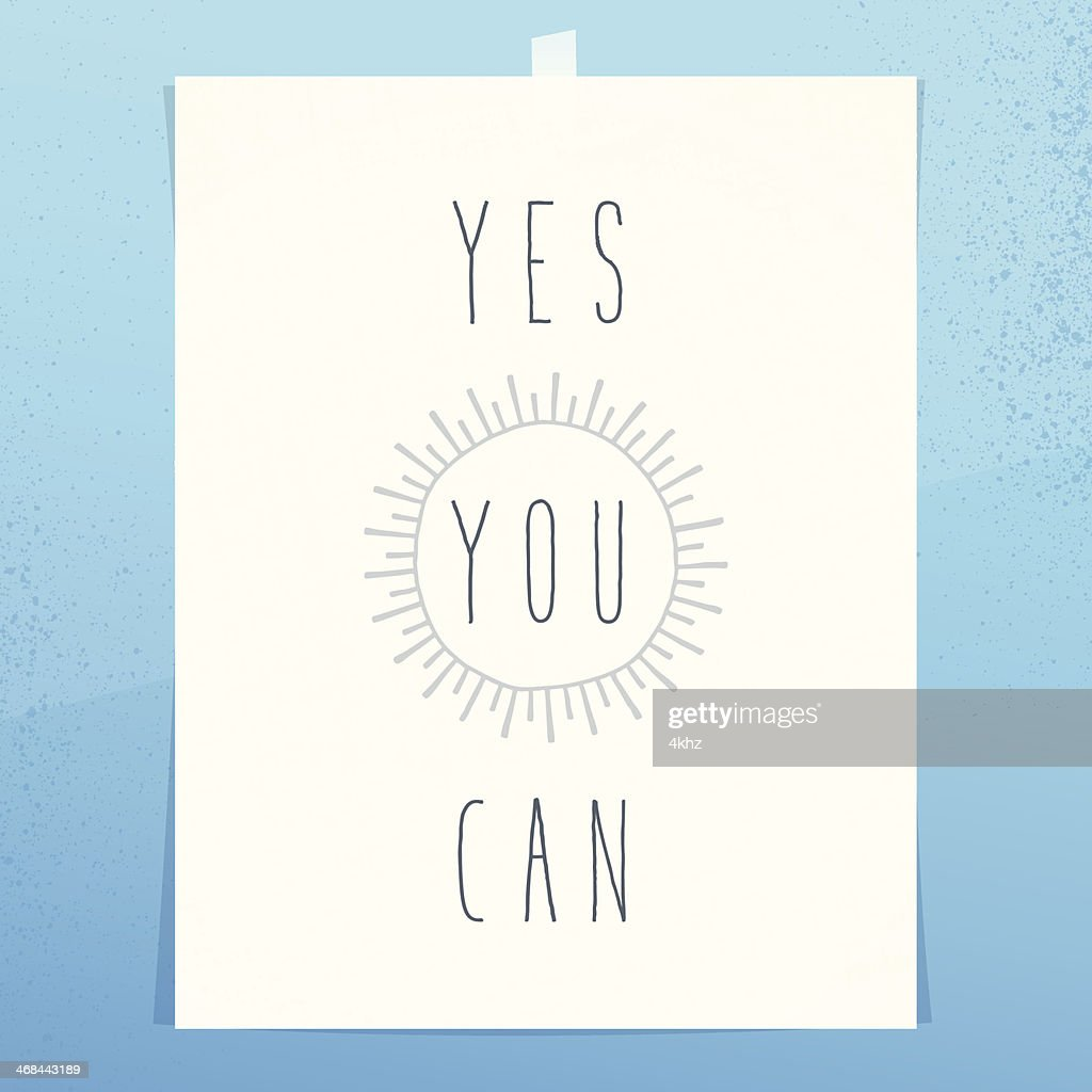 Yes You Can Inspirational Idiom Motivational Text Space Poster Wall : stock vector