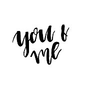 You and Me - Happy Valentines day card with calligraphy text on white. Template for Greetings, Congratulations, Housewarming posters, Invitation, Photo overlay. Vector illustration