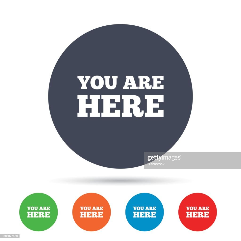 You Are Here Sign Icon Info Text Symbol Vector Art Getty Images
